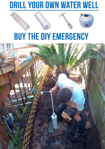 Drill Your Own Water Well - Emergency Water Well